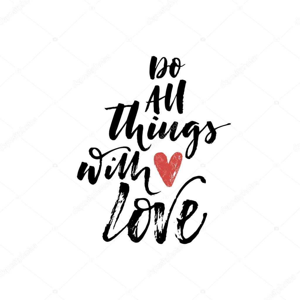 depositphotos_112299372-stock-illustration-do-all-things-with-love